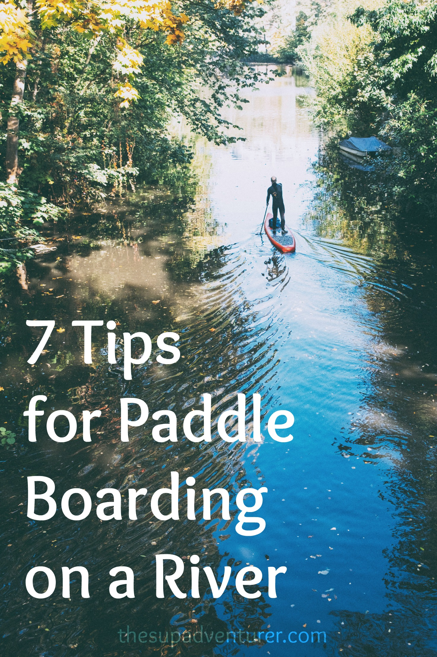 River Paddle Boarding